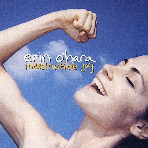 O'hara Erin Indestructible Joy