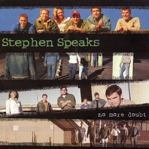 Stephen Speaks No More Doubt Import Eu