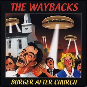 Waybacks Burger After Church