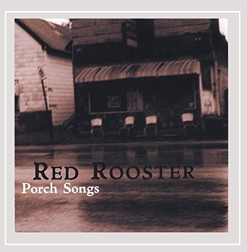 Red Rooster Porch Songs