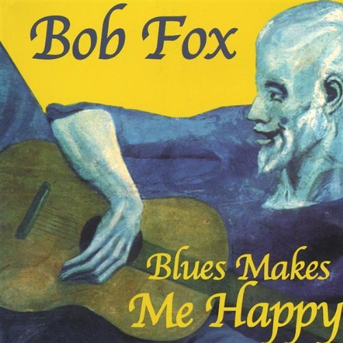 Fox Bob Blues Makes Me Happy