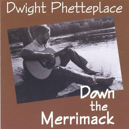 Phetteplace Dwight Down The Merrimack