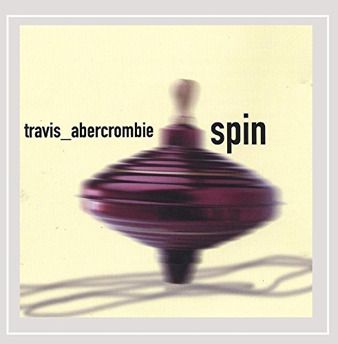 Travis Abercrombie Spin