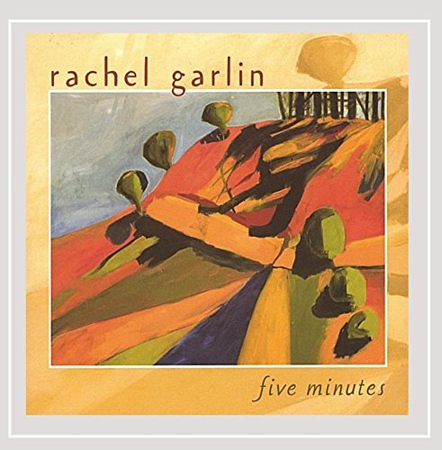 Rachel Garlin Five Minutes