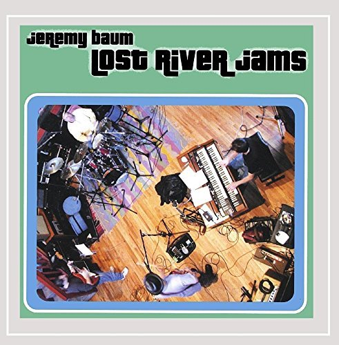 Baum Jeremy Lost River Jams