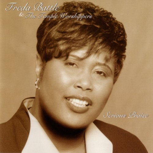 Freda & The Temple Wors Battle Serious Praise