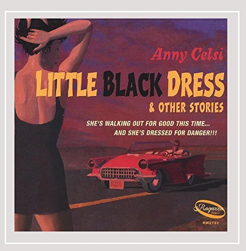 Anny Celsi Little Black Dress & Other Sto