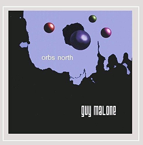 Guy Malone Orbs North