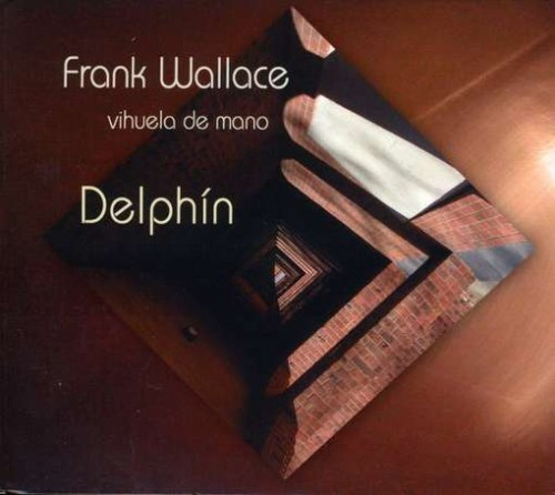 Frank Wallace Delph Music For Vihuela De Man