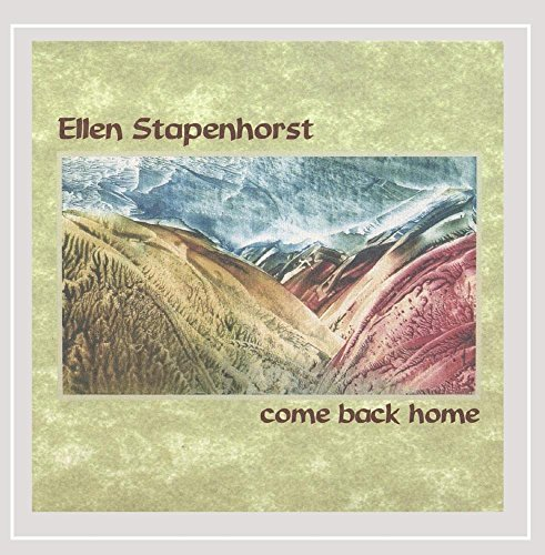 Ellen Stapenhorst Come Back Home