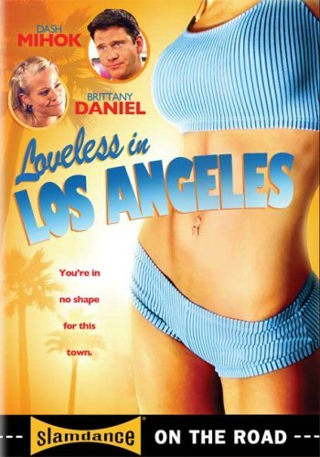 Loveless In Los Angeles Loveless In Los Angeles R