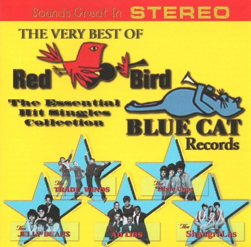 Very Best Of Red Bird & Blue C Very Best Of Red Bird & Blue C
