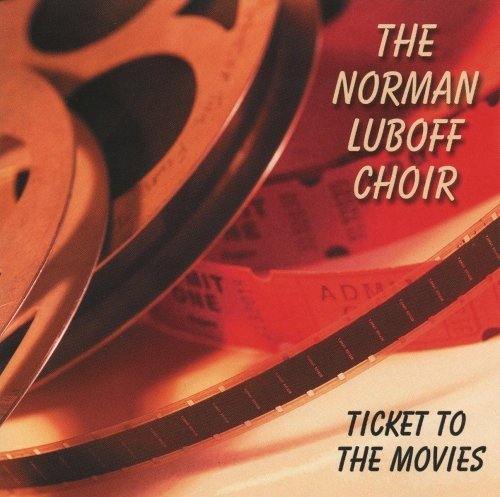 Norman Choir Luboff Ticket To The Movies