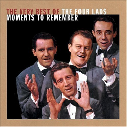 Four Lads Best Of Moments To Remember 2 On 1