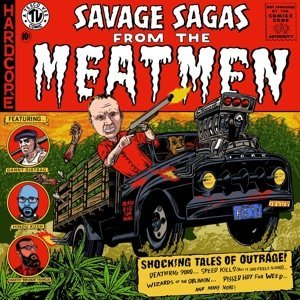 Meatmen Savage Sagas From The Meatmen