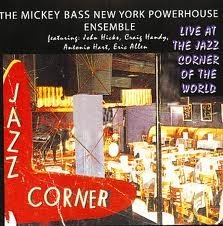 Mickey Bass New York Powerhous 'live' At The Jazz Corner Of T