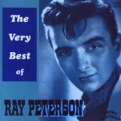 Ray Peterson Very Best Of 32 Cuts