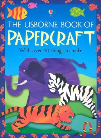Alastair Smith The Usborne Book Of Papercraft