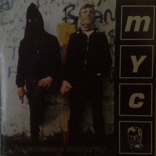 M.Y.C. Happiness & Authority
