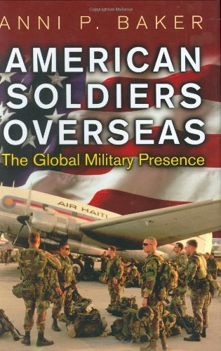 Anni Baker American Soldiers Overseas The Global Military Presence