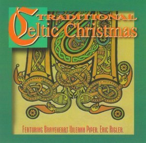 Rigler Rivera Traditional Celtic Christmas