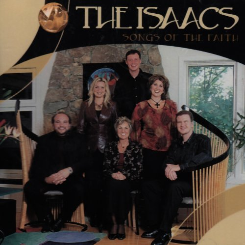 Isaacs Songs Of The Faith