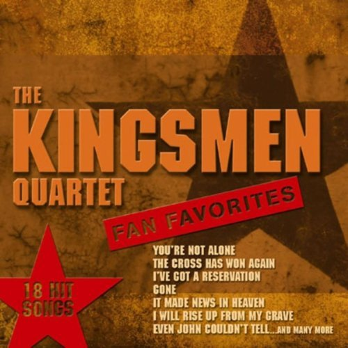 Kingsmen Quartet Fan Favorites