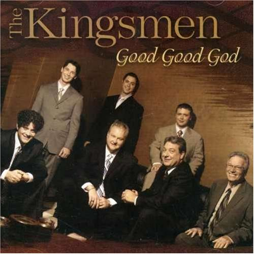 Kingsmen Good Good God