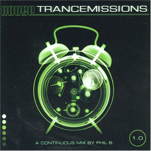 House Trancemissions Vol. 1 House Trancemissions Koglin Chicane Ayla Pulse House Trancemissions