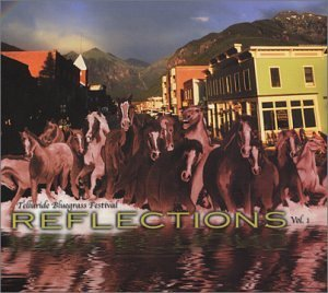 Telluride Bluegrass Festival Vol. 1 Reflections