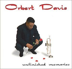 Orbert Davis Unfinished Memories