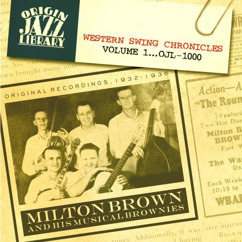 Milton & His Musical Bro Brown Vol. 1 Western Swing Chronicle Remastered Incl. Booklet