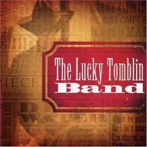 Lucky Band Tomblin Lucky Tomblin Band