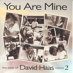 David Haas Vol. 2 Best Of David Haas