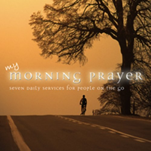 My Morning Prayer Seven Daily My Morning Prayer Seven Daily 2 CD