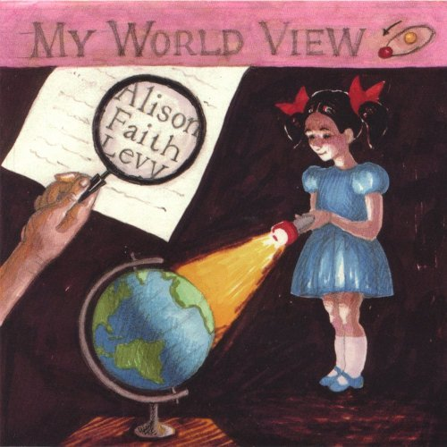 Alison Faith Levy My World View