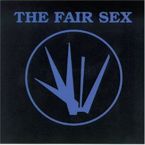 Fair Sex Fine We Are Alive
