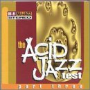 Acid Jazz Test Part 3 Acid Jazz Test Jhelisa Muthafunk Egidio Brown Acid Jazz Test