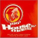 Mo' House Yo' Mama Mo' House Yo' Mama Love To Infinity Swing 52 280 West Deep Zone Loosse
