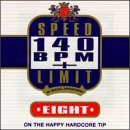 Speed Limit 140 Bpm Plus Vol. 8 Speed Limit 140 Bpm Plu Red Alert & Mike Slammer Speed Limit 140 Bpm Plus