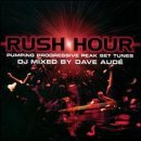 Dave Aude Rush Hour