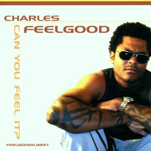 Charles Feelgood Can You Feel It