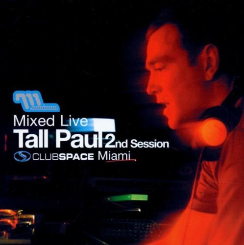 Tall Paul Mixed Live 2nd Session