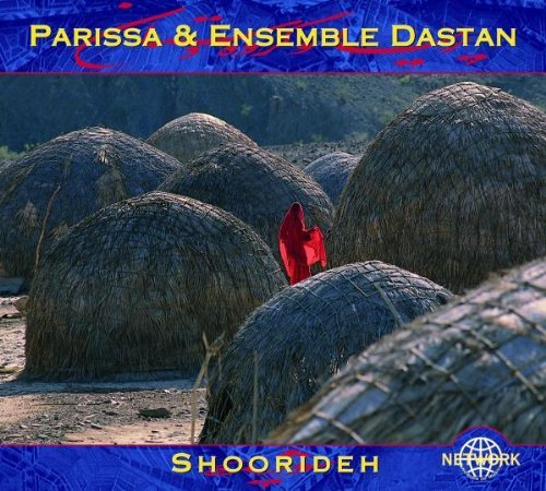Parissa & Ensemble Dastan Shoorideh Digipak 2 CD