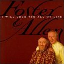 Foster & Allen I Will Love You All My Life