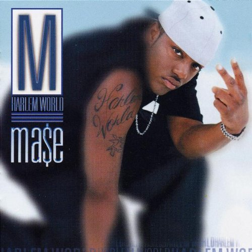 Mase Harlem World Explicit Version