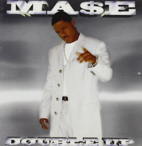 Mase Double Up Explicit Version
