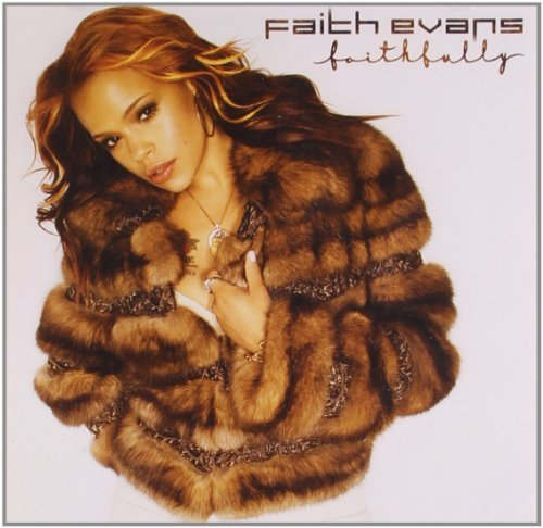 Faith Evans Faithfully Faithfully