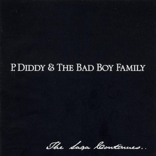 P. Diddy P. Diddy & The Bad Boy Family Explicit Version P. Diddy & The Bad Boy Family