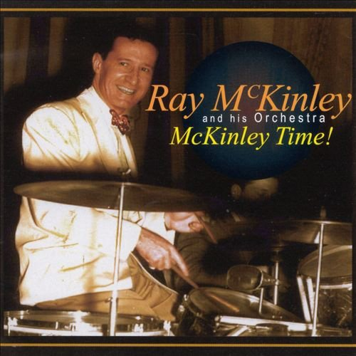 Ray & His Orchestra Mckinley Mckinley Time